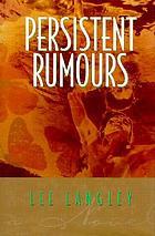 Persistent rumours