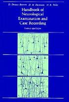 Handbook of neurological examination and case recording