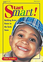 Start smart! : building brain power in the early years