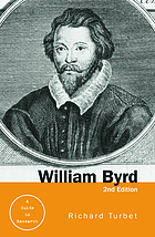 William Byrd, a guide to research