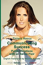 Communicating success: public relations with an Italian flair