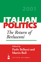 Italian politics. Vol. 17, The return of Berlusconi