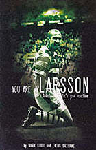 You are my Larsson