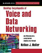 Desktop encyclopedia of voice and data networking