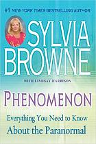 Phenomenon : everything you need to know about the paranormal