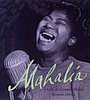 Mahalia : a life in gospel music