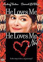 À la folie-- pas du tout He loves me, he loves me not