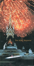 The Albert Memorial : the Prince Consort National Memorial : its history, contexts, and conservation
