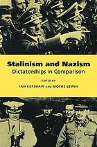 Stalinism and Nazism : dictatorships in comparison