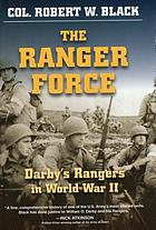 The Ranger Force Darby's Rangers in World War II