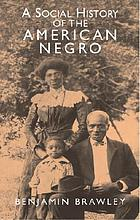 A social history of the American Negro; being a history of the Negro problem in the United States, including a history and study of the Republic of Liberia