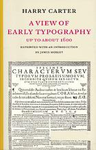 A view of early typography up to about 1600