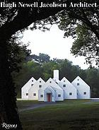 Hugh Newell Jacobsen, architect : works from 1993 to 2006