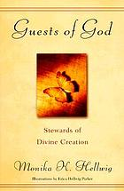 Guests of God : stewards of divine creation