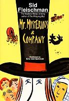 Mr. Mysterious & Company / by Sid Fleischman ; illustrated by Eric von Schmidt