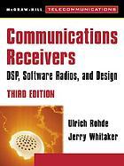 Communications receivers : principles and design