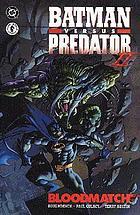 Batman versus Predator II : Bloodmatch