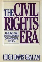 The civil rights era : origins and development of national policy, 1960-1972
