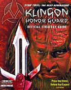 Star Trek: The Next Generation, Klingon honor guard : official strategy guide