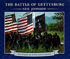 The battle of Gettysburg : with photographs from the 125th anniversary reenactment