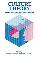Culture theory : essays on mind, self, and emotion