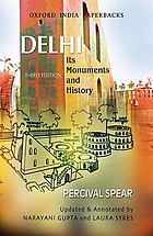 Delhi, its monuments and history
