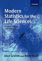 Modern statistics for the life sciencesModern statistics for the life sciencesModern statistics for the life sciences : learn to analyse your own dataModern Statistics for the Life Science