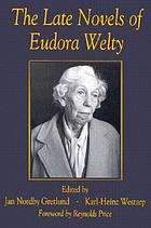 The late novels of Eudora Welty