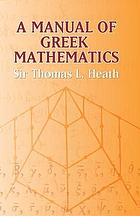 A manual of Greek mathematics