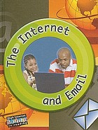 The Internet and E-mail