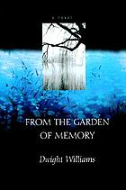 From the garden of memory : a novel