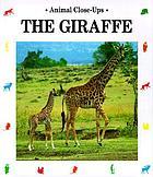 The giraffe : a living tower