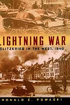 Lightning war : Blitzkrieg in the west, 1940