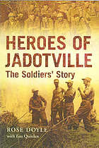 Heroes of Jadotville : the soldiers' story