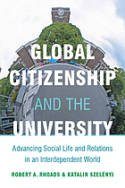 Global citizenship and the university : advancing social life and relations in an interdependent world