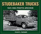 Studebaker trucks, 1941-1964 : photo archive