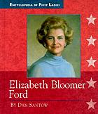 Elizabeth Bloomer Ford, 1918-