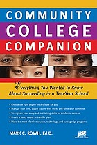 Community college companion : everything you wanted to know about succeeding in a two-year school