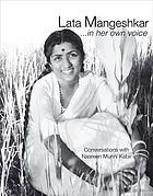 Lata Mangeshkar-- in her own voice