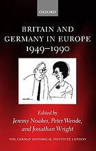 Britain and Germany in Europe, 1949-1990