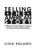 Telling the American story : a structural and cultural analysis of conversational storytelling
