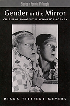 Gender in the mirror : cultural imagery and women's agency