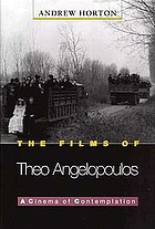 The films of Theo Angelopoulos : a cinema of contemplation