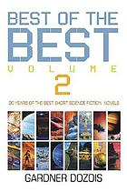 The best of the best. Volume 2, 20 years of the best short science fiction novels