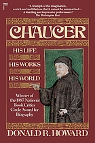 Chaucer : his life, his works, his world