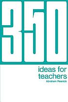 350 ideas for teachers