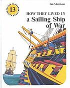 How they lived in a sailing ship of war