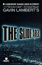 The slide area; scenes of Hollywood life