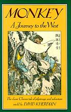 Monkey : a journey to the West : a retelling of the Chinese folk novel by Wu Ch'eng-en