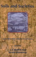 Soils and societies : perspectives from environmental history